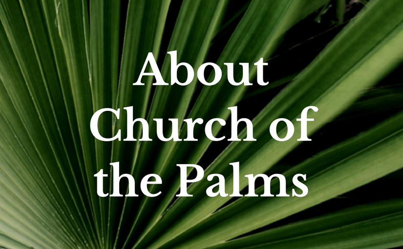 About Church of the Palms