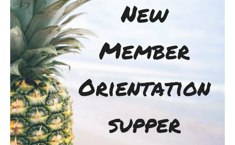 New Member Orientation & Supper